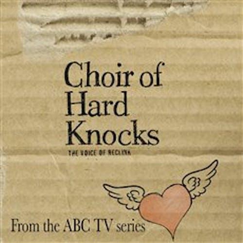 Choir of Hard Knocks