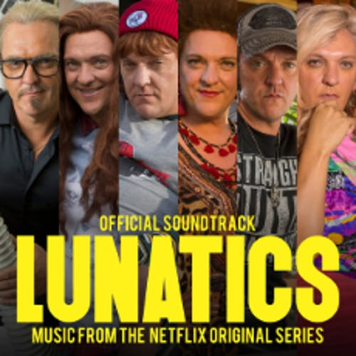 Lunatics (Official Soundtrack)