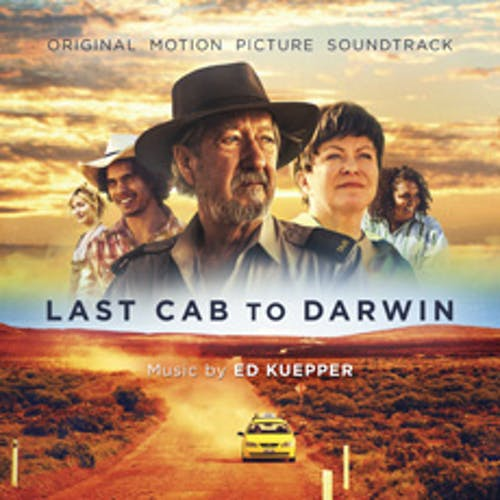 Last Cab To Darwin - Original Soundtrack