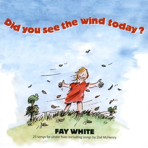 Did You See The Wind Today?