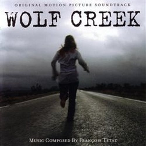 Wolf Creek Original Motion Picture Soundtrack