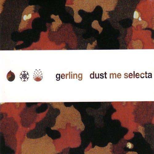 Dust Me Selecta