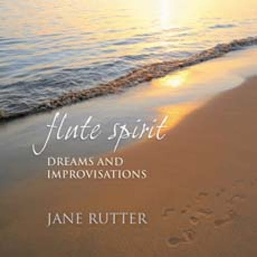 Flute Spirit: Dreams and Improvisations