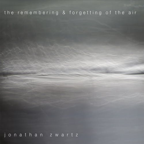 The Remembering & Forgetting of the Air