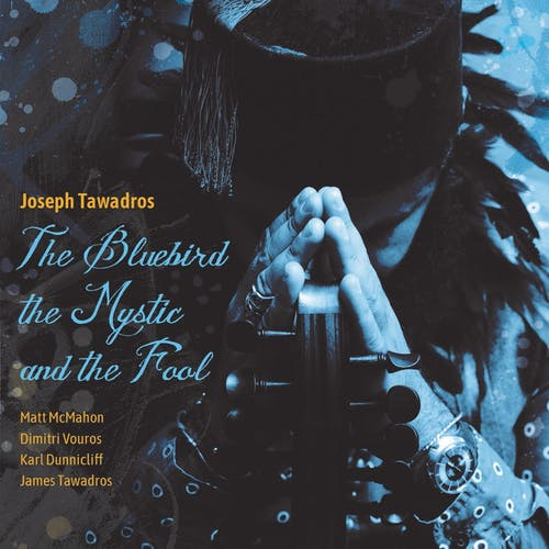 The Bluebird, the Mystic and the Fool