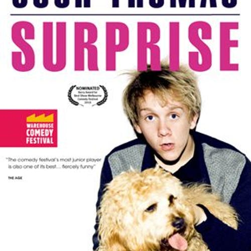 Josh Thomas 'Surprise': Warehouse Comedy Festival