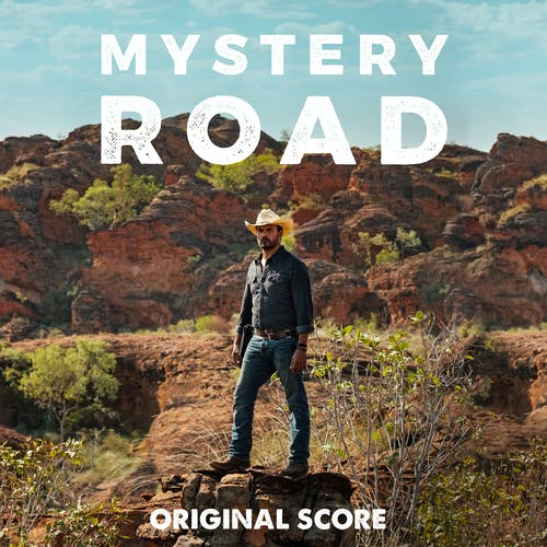 Mystery Road (Original Score: Seasons 1-2)