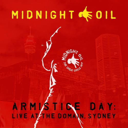 Armistice Day: Live at The Domain, Sydney