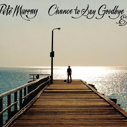 Chance To Say Goodbye