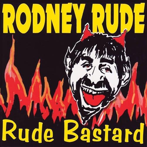 Rude Bastard