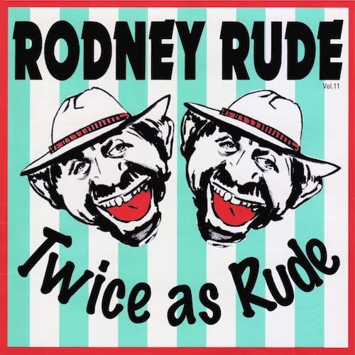 Twice As Rude