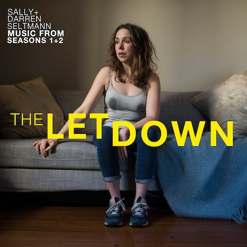 The Letdown (Music from Seasons 1+2)