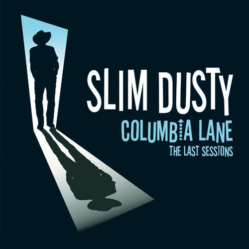 Columbia Lane - The Last Sessions