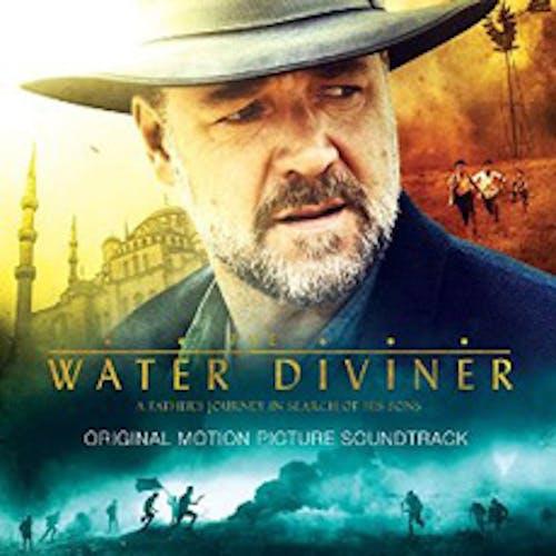 The Water Diviner - Original Soundtrack